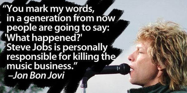 Bon Jovi -Steve Jobs Quote - Music Business