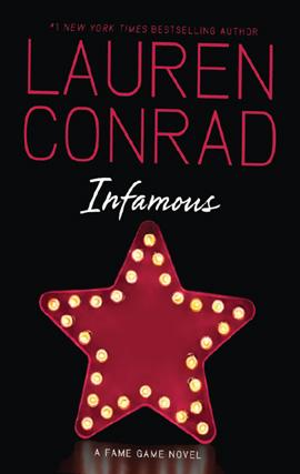 Lauren Conrad Infamous
