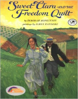 The book cover for Sweet Clara and the Freedom Quilt, written by Deborah Hopkinson.