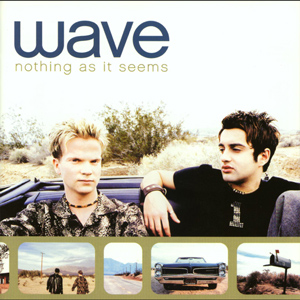 Wave - Nothing As It Seems